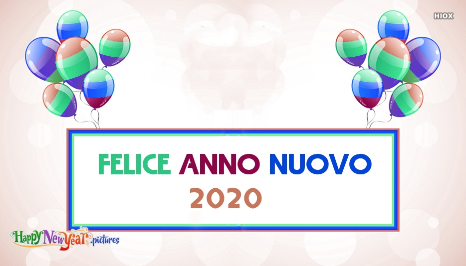 Felice Anno Nuovo 2020 | Happy New Year 2020 In Italian