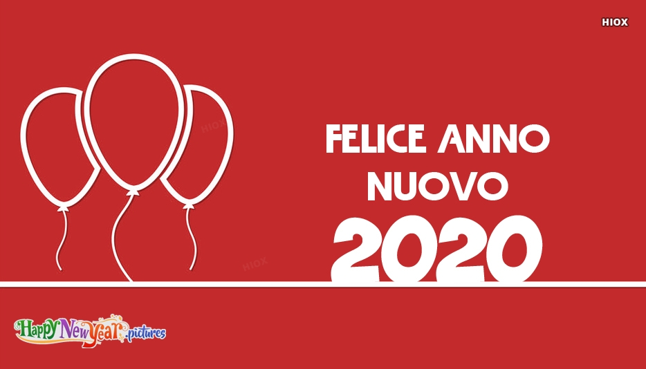Felice Anno Nuovo | Happy New Year In Italian