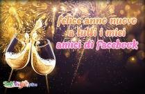 Felice Anno Nuovo A Tutti I Miei Amici Di Facebook