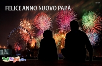 Felice Anno Nuovo Papà
