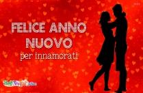 Felice Anno Nuovo Per Innamorati