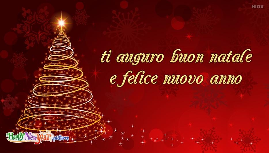 ti auguro buon natale e felice nuovo anno