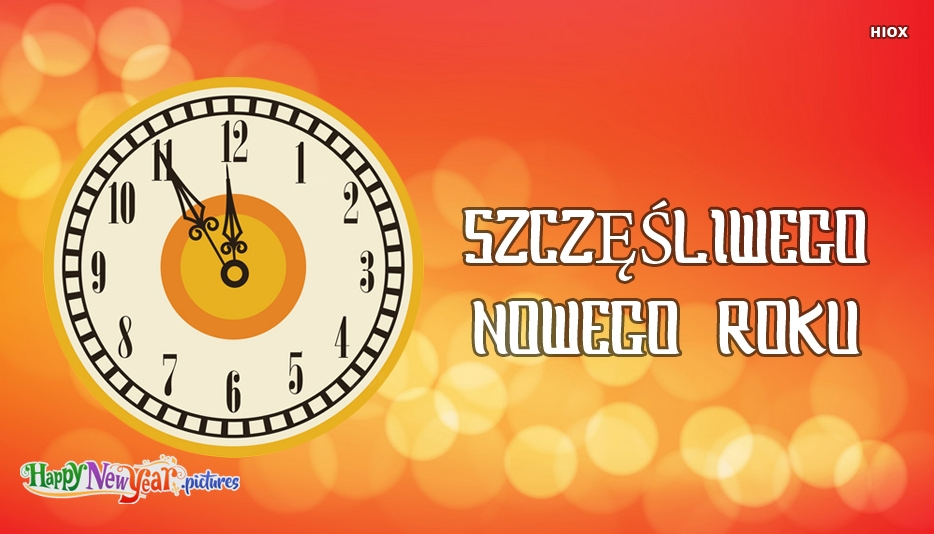 Szczęśliwego Nowego Roku | Happy New Year In Polish