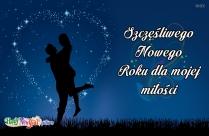 Szczęśliwego Nowego Roku Dla Mojej Miłości