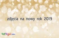 Zdjęcia Na Nowy Rok 2019