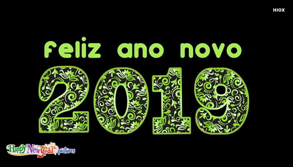 Feliz Ano Novo 2019 | Happy New Year 2019 In Portuguese