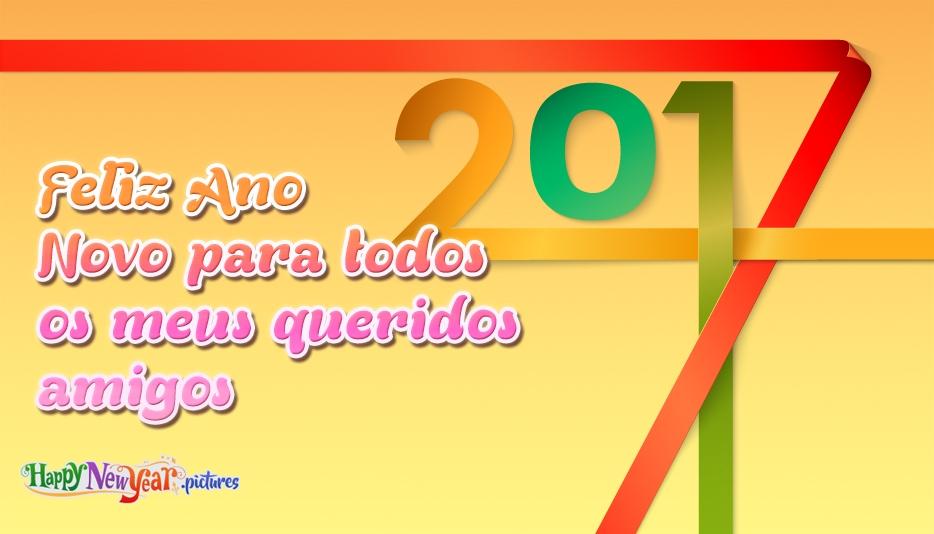 feliz Ano Novo Queridos Amigos