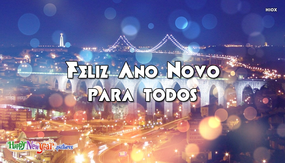 Feliz Ano Novo Para Todos | Happy New Year To All