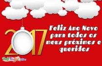 Feliz Ano Novo Para Todos Os Meus Próximos E Queridos