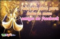 Feliz Ano Novo Para Todos Os Meus Amigos Do Facebook