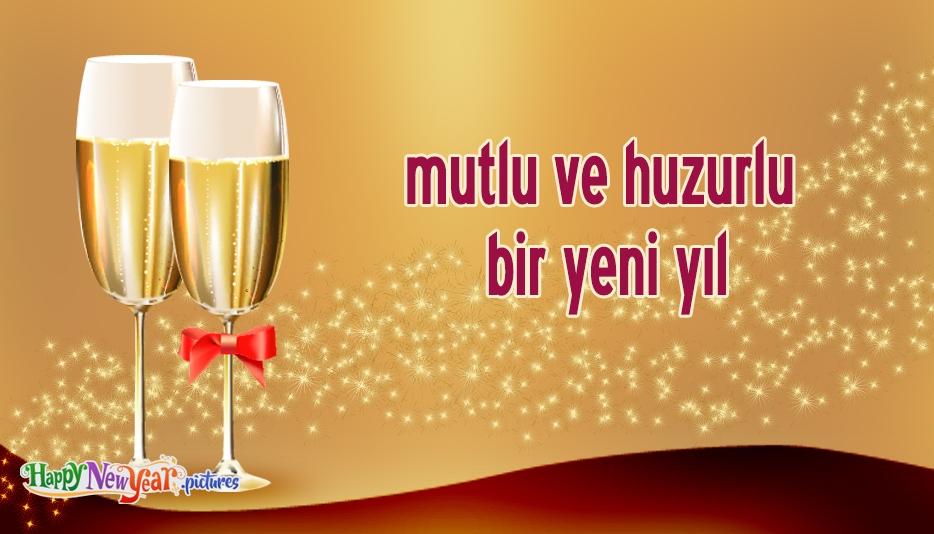 mutlu ve huzurlu bir yeni yıl