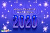 Mutlu Ve Müreffeh Bir Yeni Yıl Dilerim