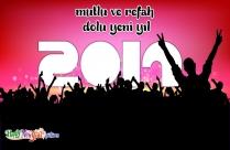 Mutlu Ve Refah Dolu Yeni Yıl