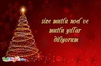 Size Mutlu Noel Ve Mutlu Yıllar Diliyorum